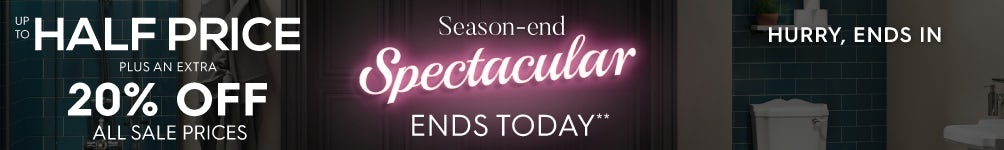 Up to half price Season-End Spectacular and 20% off all sale prices