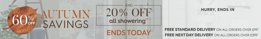 Up to 60% off Autumn Savings and 20% off all Showering