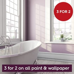 3 for 2 on all Paint and Wallpaper