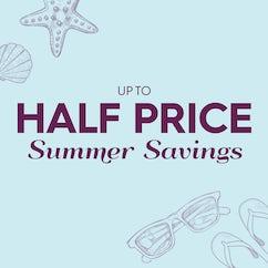 Up to half price Summer Savings