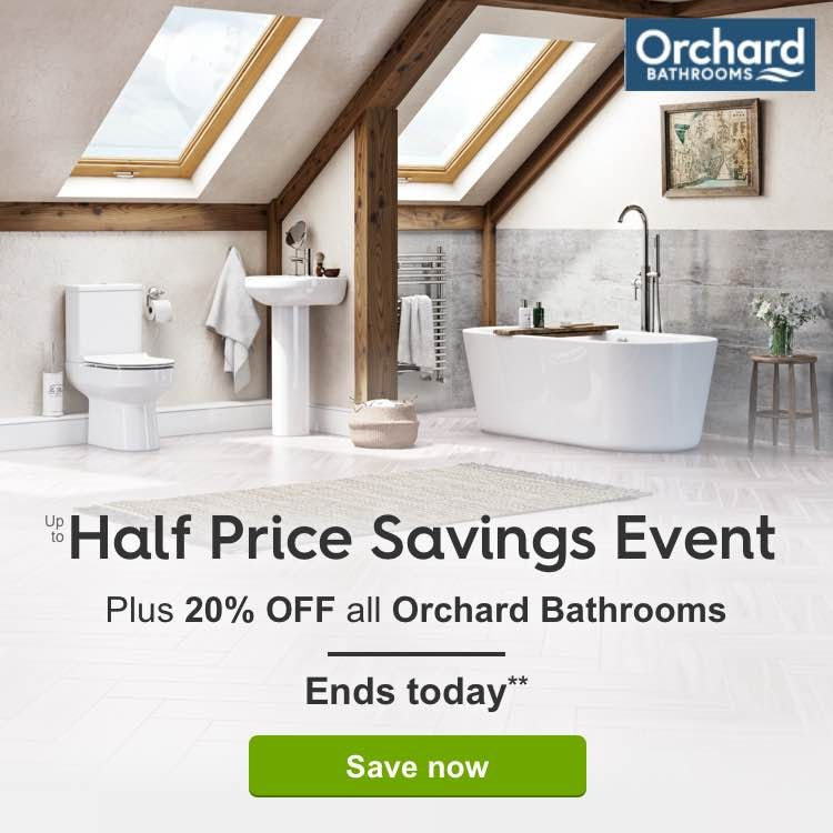 The up to Half Price Savings Event PLUS 20% off all Orchard Bathrooms
