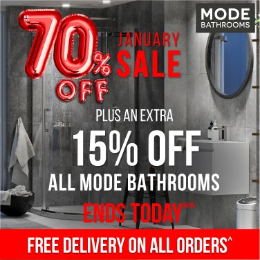 Up to 70% off January Sale AND 15% off all Mode Bathrooms