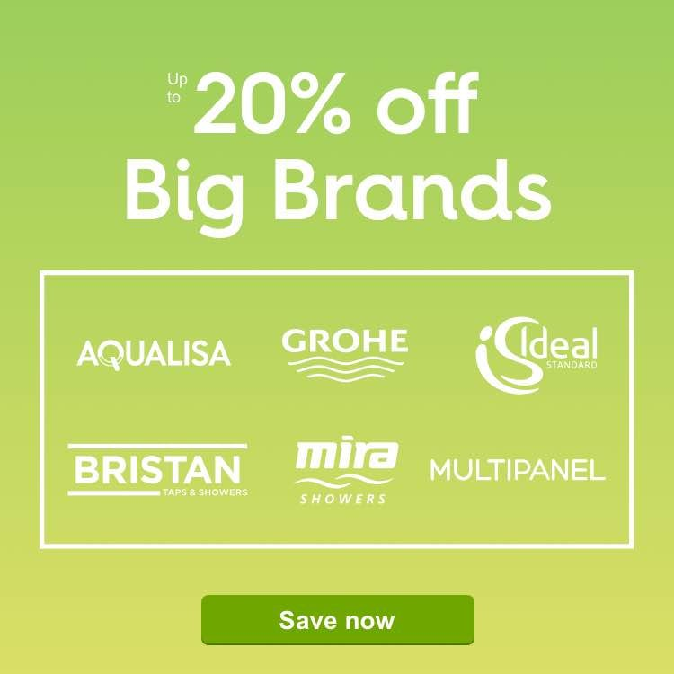 Up to 20% off Big Brands