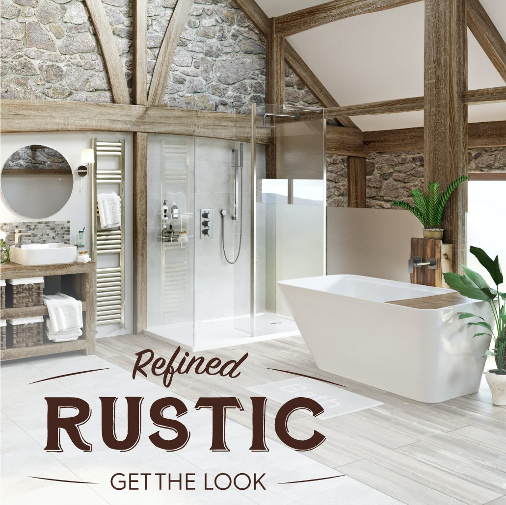 Refined Rustic - Get The Look
