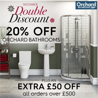 December Double Discount 20% off all Orchard Bathrooms PLUS save £50 over £500