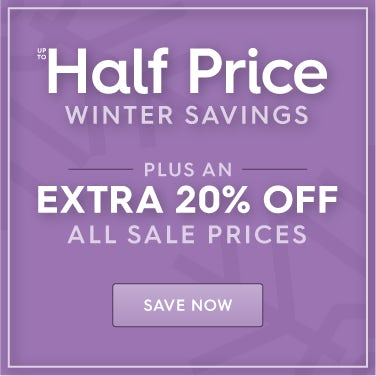 Up to half price Winter Savings PLUS an extra 20% off all sale price